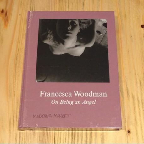 Francesca Woodman - On Being an Angel (Moderna Museet / Koenig Books, 2015)