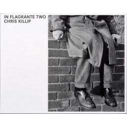 Chris Killip - In Flagrante Two (Steidl, 2016)