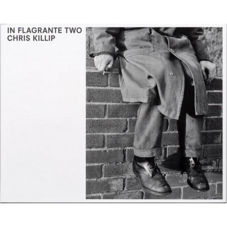 Chris Killip - In Flagrante Two (Steidl, 2016)