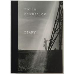 Boris Mikhailov - Diary (Walther Koenig, 2015)