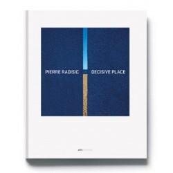 Pierre Radisic - Decisive Place (ARP2, 2016)
