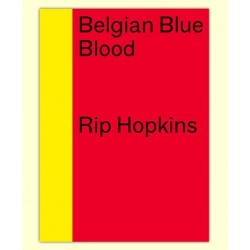 Rip Hopkins - Belgian Blue Blood (Filigranes, 2015)