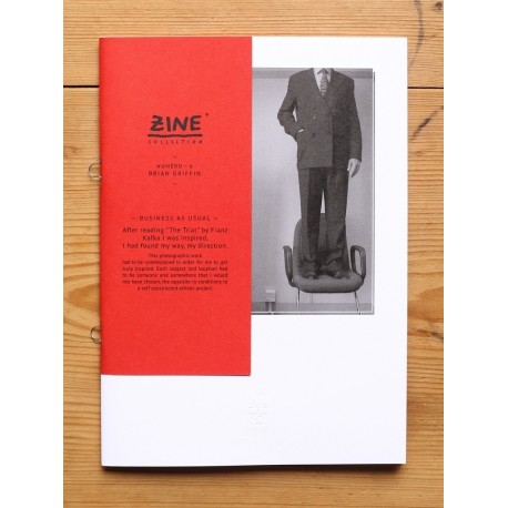 Brian Griffin - Zine N°6 - Business as Usual (Éditions Bessard, 2013)