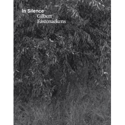 Gilbert Fastenaekens - In Silence (CFC-Éditions, 2015)