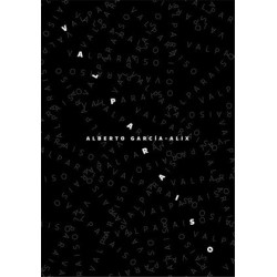 Alberto Garcia-Alix - Valparaiso (André Frère Editions, 2016)