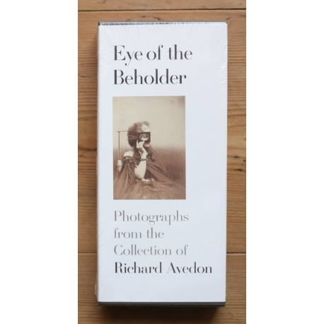 Richard Avedon - Eye of the Beholder (Fraenkel Gallery, 2006)
