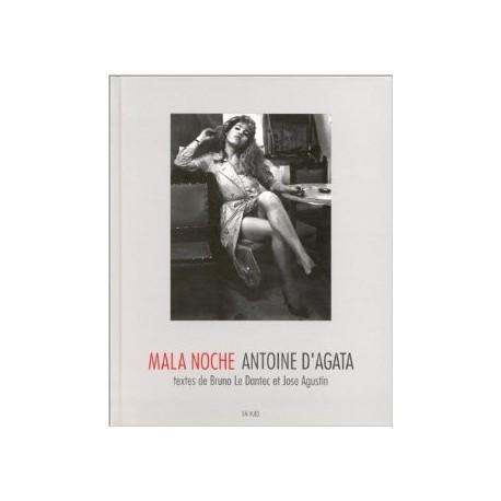 Antoine d'Agata - Mala Noche (En Vues, 1998)