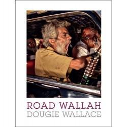 Dougie Wallace - Road Wallah (Dewi Lewis, 2016)