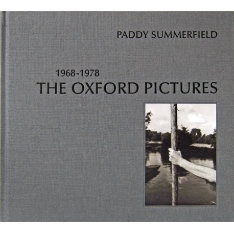 Paddy Summerfield - The Oxford Pictures 1968-1978 (Dewi Lewis, 2016)