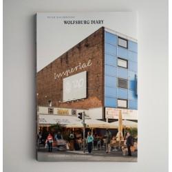 Peter Bialobrzeski - Wolfsburg Diary (The Velvet Cell, 2016)