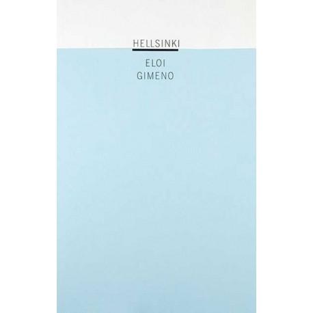 Eloi Gimeno - Hellsinki (auto-publié, 2010)
