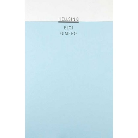 Eloi Gimeno - Hellsinki (self-published, 2010)
