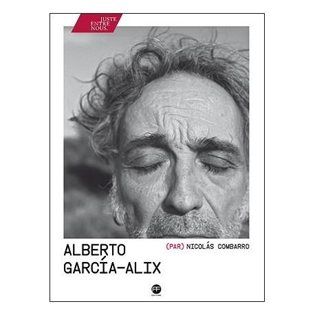 Alberto García-Alix (par) Nicolás Combarro (André Frère, 2016)