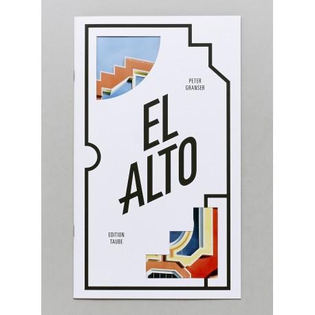 Peter Granser - El Alto (Edition Taube, 2016)