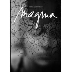 Anne Voeffray - Magma (bsn press, 2016)