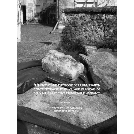 Christophe Le Toquin - éléments d'une typologie de l'urbanisation - Vol.10 (Auto-publié, 2017)