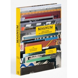 Carole Naggar & Fred Ritchin - MAGNUM Les livres de photographies (PHAIDON, 2017)