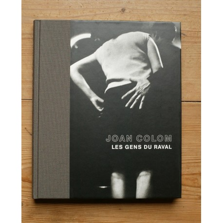 Juan Colom - Les Gens du Raval (Steidl, 2006)
