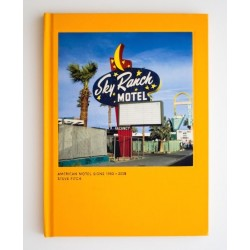 Steve Fitch - American Motel Signs 1980~2008 (The Velvet Cell, 2016)