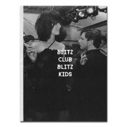 Homer Sykes - Blitz Club Blitz Kids (Poursuite, 2017)