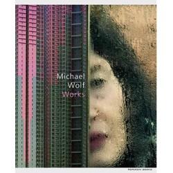 Michael Wolf - Works (Peperoni, 2017)
