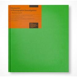 Mathieu Asselin - Monsanto (Actes Sud / Verlag Kettler, 2017)