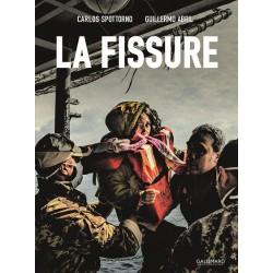 Carlos Spottorno & Guillermo Abril - La Fissure (Gallimard, 2017)
