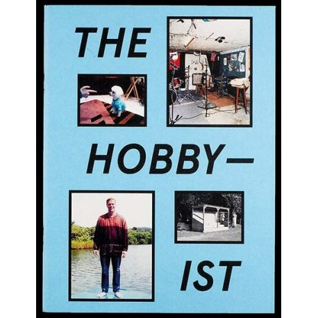 Collective - The Hobbyist (Spector Books, 2017)