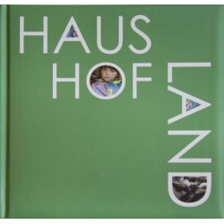 Haus Hof Land, signed photobook by Brigitte Bauer