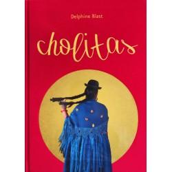 Cholitas - signé par Delphine Blast