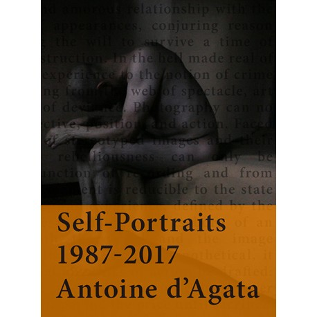 Self-Portraits 1987-2017, signed by Antoine d'Agata - Cover