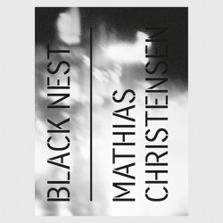 Mathias Christensen - Black Nest (Kehrer, 2015)