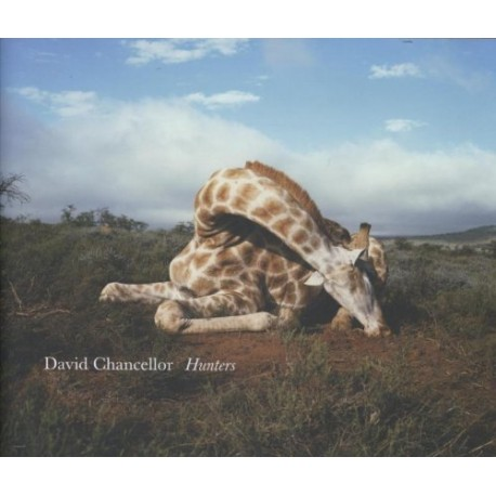 David Chancellor - Hunters (Schilt Publishing, 2012)