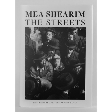 Ofir Barak - Mea Shearim The Streets (2017)