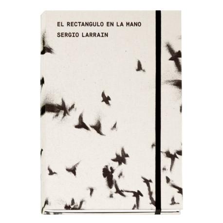 Sergio Larrain - El Rectángulo en la Mano (EXB, 2018)
