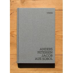 Anders Petersen & Jacob Aue Sobol - Veins (dewi lewis publishing, 2013)