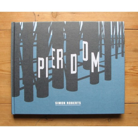 Simon Roberts - Pierdom (dewi lewis publishing, 2013)