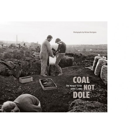 Michael Kerstgens - Coal not Dole (Peperoni Books, 2014)