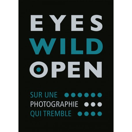 Eyes Wild Open (André Frère, 2018)