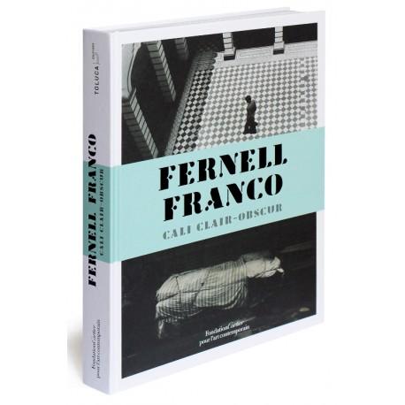 Fernell Franco, Cali clair-obscur (Toluca Editions / Fondation Cartier pour l'art contemporain, 2016)