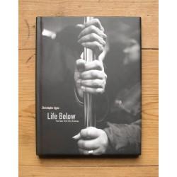 Christophe Agou - Life Below (Quantuck Lane Press, 2004)