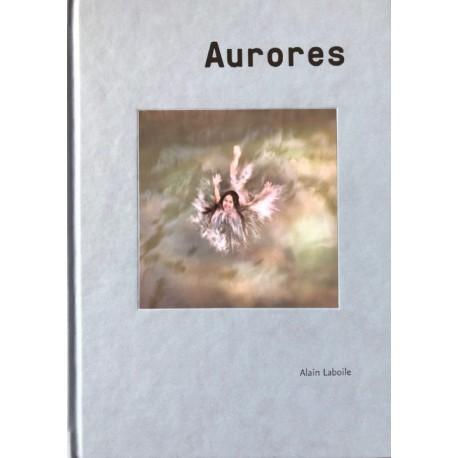 Alain Laboile - Aurores (Editions Bessard, 2018)