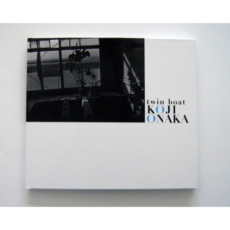 Koji Onaka - Twin Boat (Session Press, 2013)