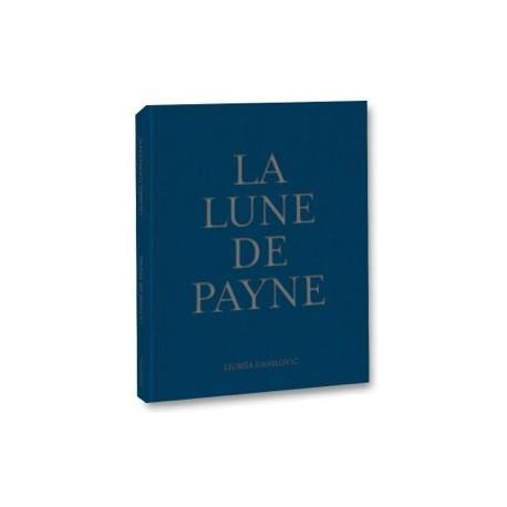 Ljubisa Danilovic - La Lune de Payne (lamaindonne, 2018)