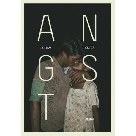 Soham Gupta - ANGST (Akina, 2018)