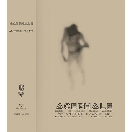 Antoine d'Agata - Acéphale (Studio Vortex, 2018)