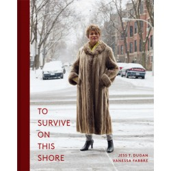 Jess T. Dugan - To Survive on this Shore (Kehrer, 2018)