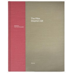 Stephen Gill - The Pillar (Nobody Books, 2019)