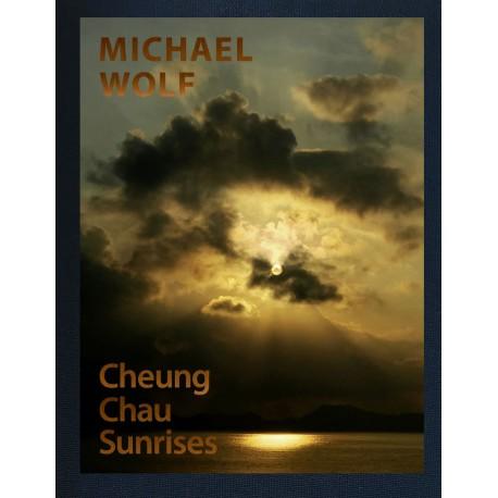 Michael Wolf - Cheung Chau Sunrises (Buchkunst, 2019)