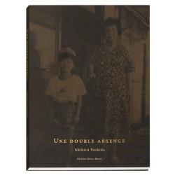 Akihito Yoshida - Une double absence (Xavier Barral, 2019)